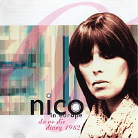 Nico in Europe  do or die diary 1982 US CD RUSC8261