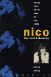 Songs They Never Play on the Radio Nico the Last Bohemian